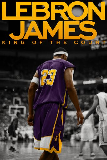Lebron James: King of the Court Poster
