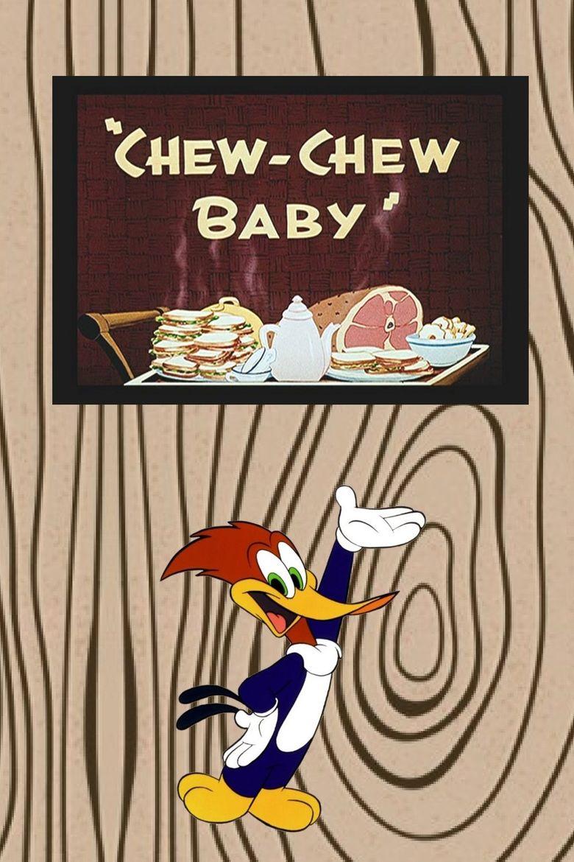 Chew-Chew Baby Poster