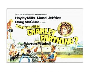What Changed Charley Farthing? Poster