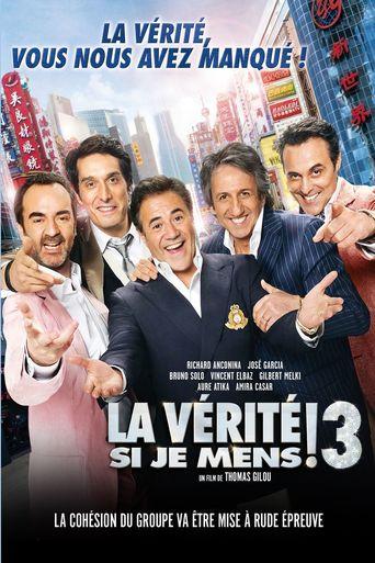 La Vérité si je Mens ! 3 Poster