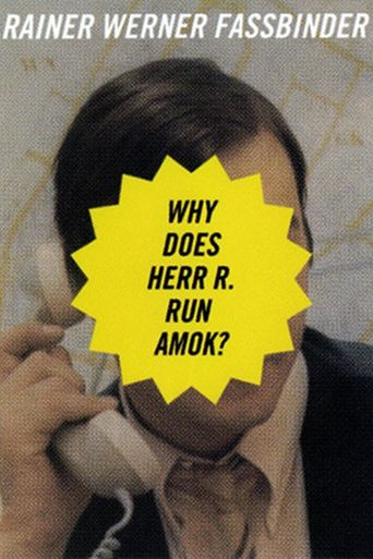 Why Does Herr R. Run Amok? Poster