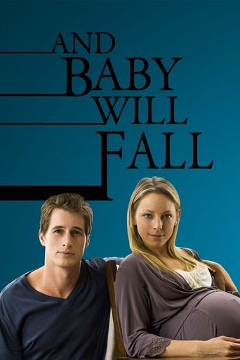 And Baby Will Fall Poster