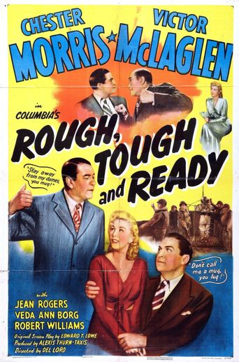 Rough, Tough and Ready Poster