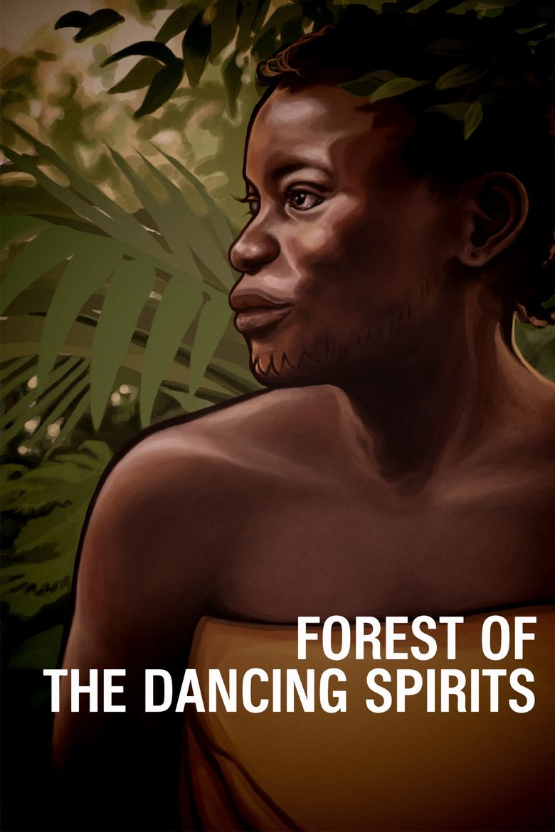 Forest of the Dancing Spirits Poster