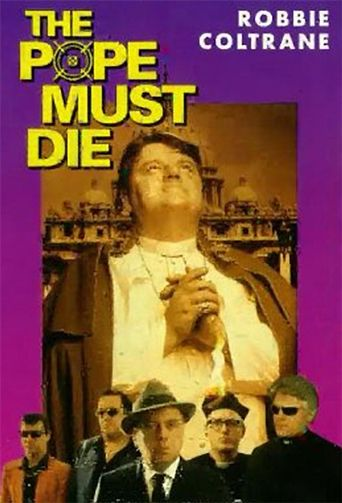 The Pope Must Die Poster
