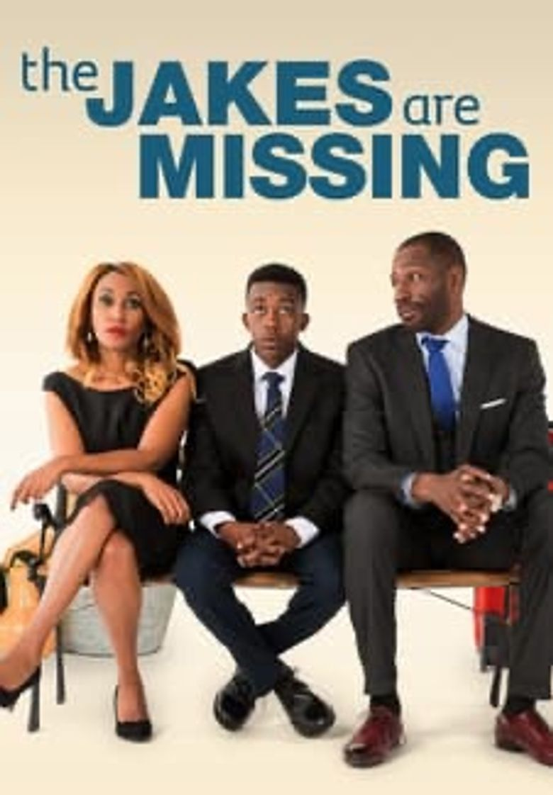 The Jakes Are Missing Poster