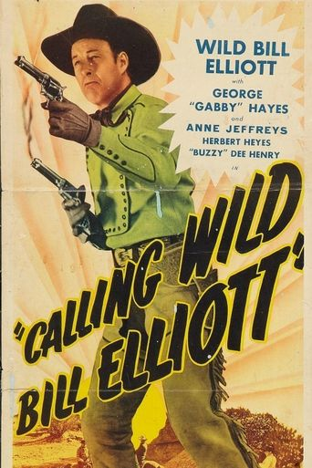 Calling Wild Bill Elliott Poster