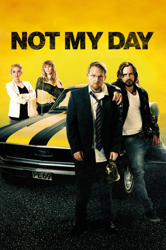 Not My Day Poster