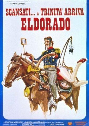 Go Away! Trinity Has Arrived in Eldorado Poster