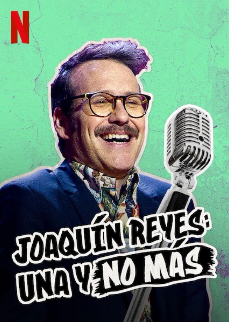 Watch Joaquín Reyes: Una y no más