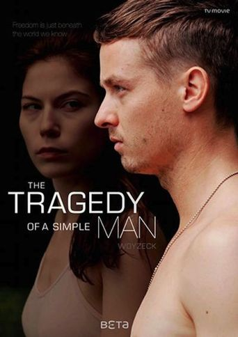 The Tragedy of a Simple Man Poster