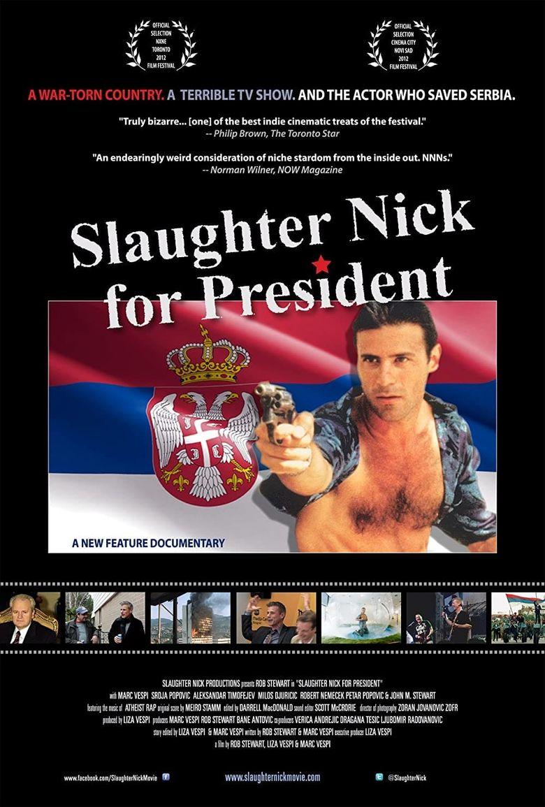Slaughter Nick for President Poster