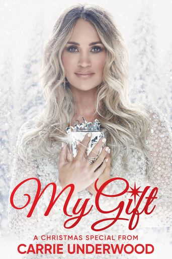 My Gift: A Christmas Special From Carrie Underwood Poster