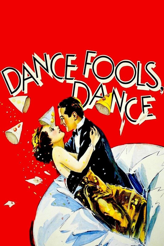 Dance, Fools, Dance Poster