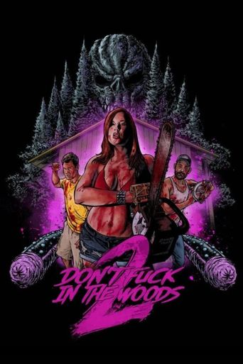 Don't Fuck In The Woods 2 Poster