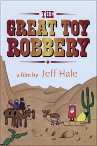 The Great Toy Robbery Poster