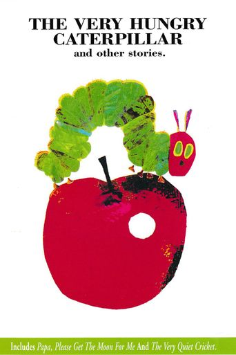 The Very Hungry Caterpillar and Other Stories Poster