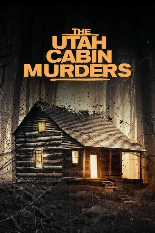 The Utah Cabin Murders Poster