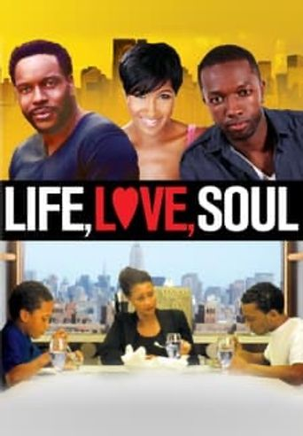 Life, Love, Soul Poster
