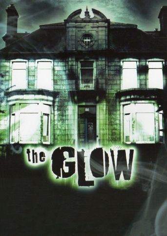 The Glow Poster
