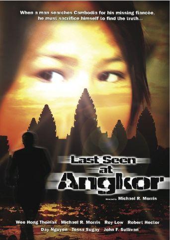 Last Seen at Angkor Poster