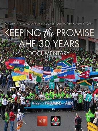 Keeping the Promise: AHF 30 Years Documentary Poster