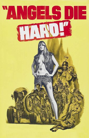 Angels Die Hard Poster