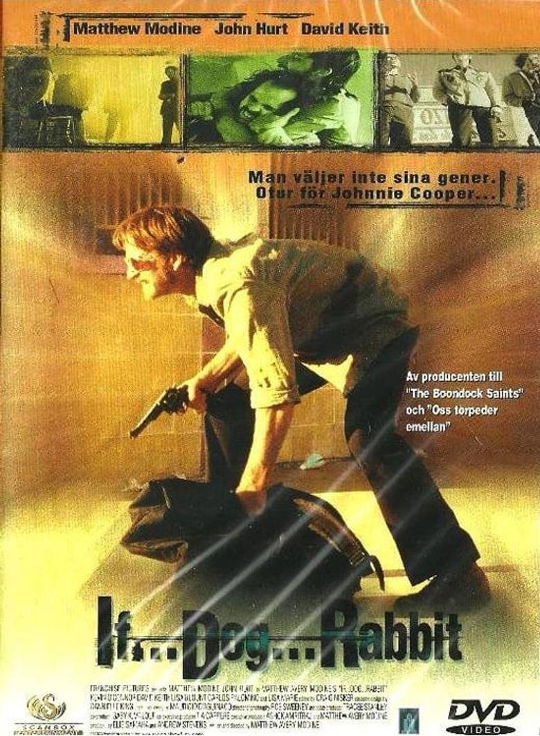 If... Dog... Rabbit Poster