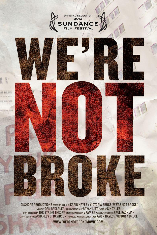 We're Not Broke Poster