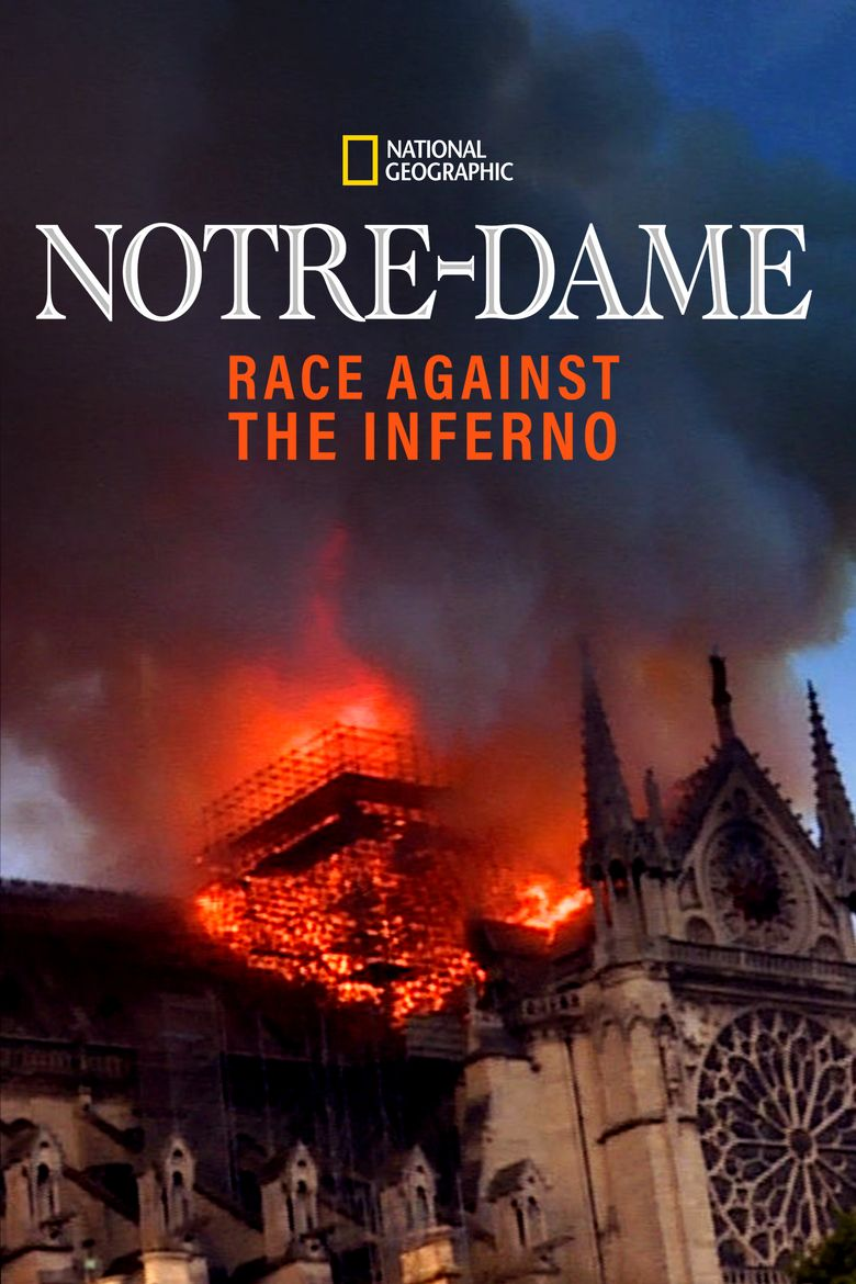 Notre-Dame: Race Against the Inferno Poster