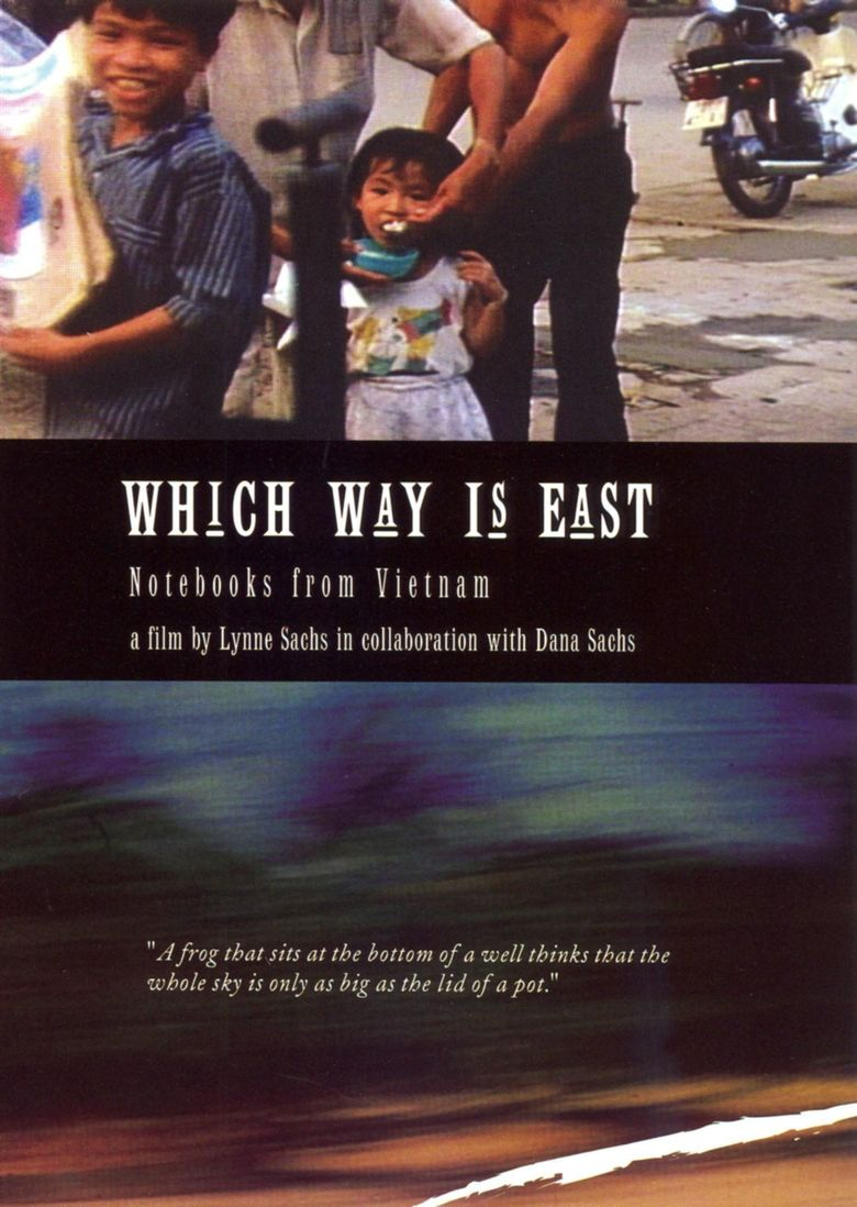 Which Way Is East: Notebooks from Vietnam Poster