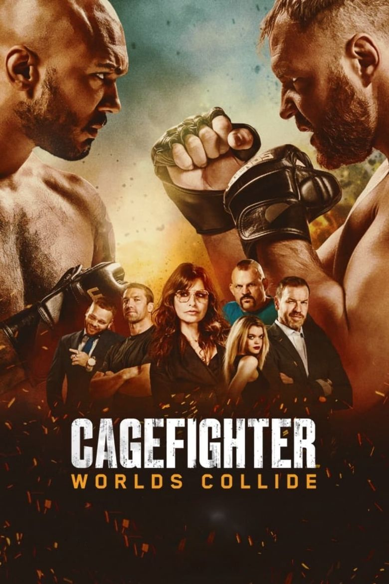 Cagefighter: Worlds Collide Poster