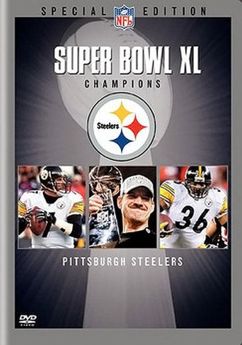 Super Bowl XL Champions Pittsburgh Steelers Poster
