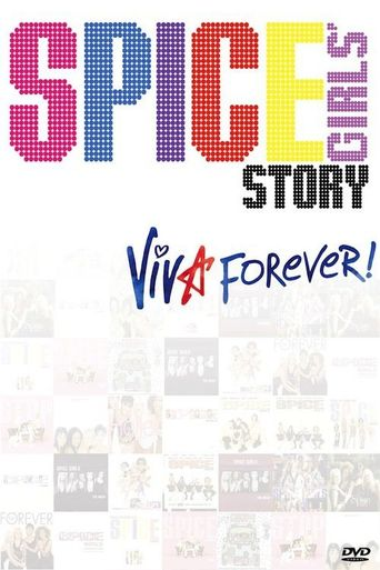 The Spice Girls Story: Viva Forever! Poster