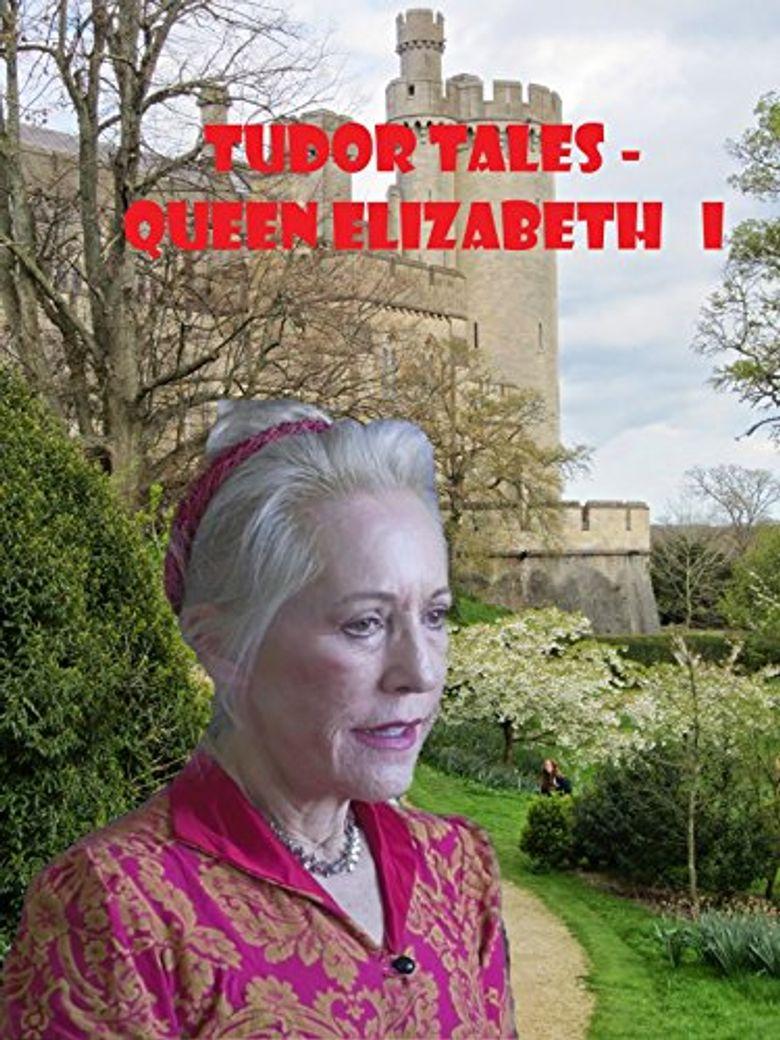 Tudor Tales: Queen Elizabeth I Poster