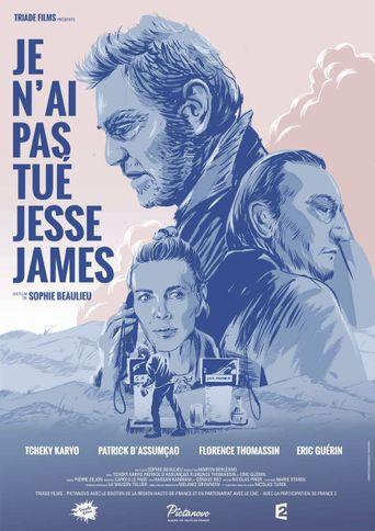 I Didn't Shoot Jesse James Poster