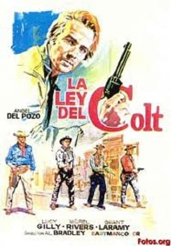 The Colt Is My Law Poster