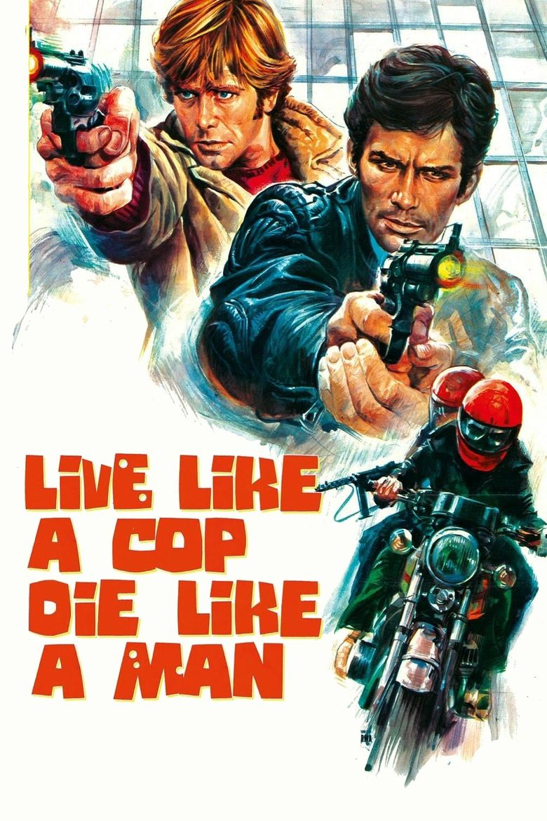 Live Like a Cop, Die Like a Man Poster
