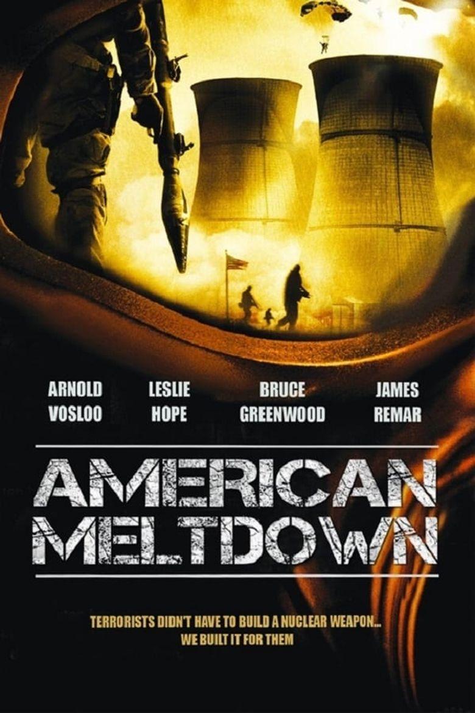 American Meltdown Poster
