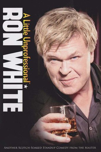 Ron White: A Little Unprofessional Poster