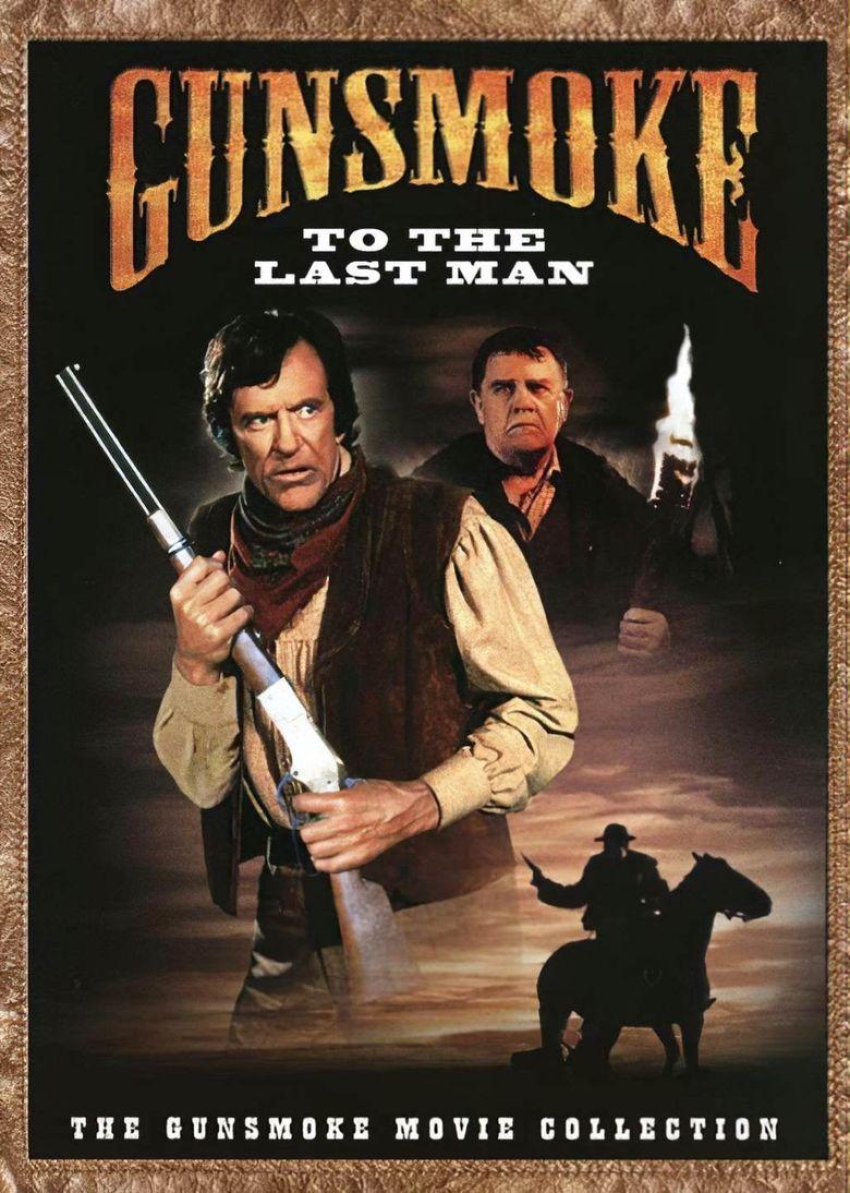 Gunsmoke: To the Last Man Poster