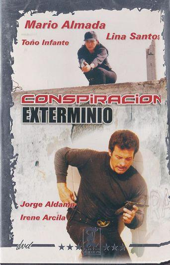 Extermination Conspiracy Poster