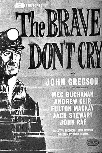The Brave Don't Cry Poster