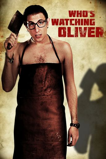 Who's Watching Oliver Poster