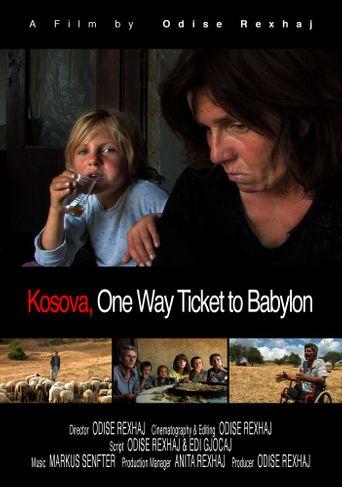Kosova, One Way Ticket to Babylon Poster