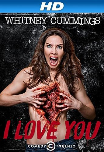 Whitney Cummings: I Love You Poster