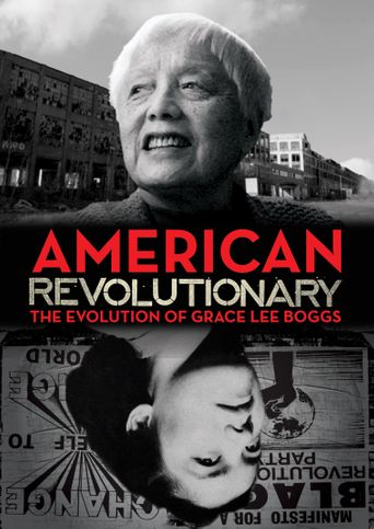 American Revolutionary: The Evolution of Grace Lee Boggs Poster