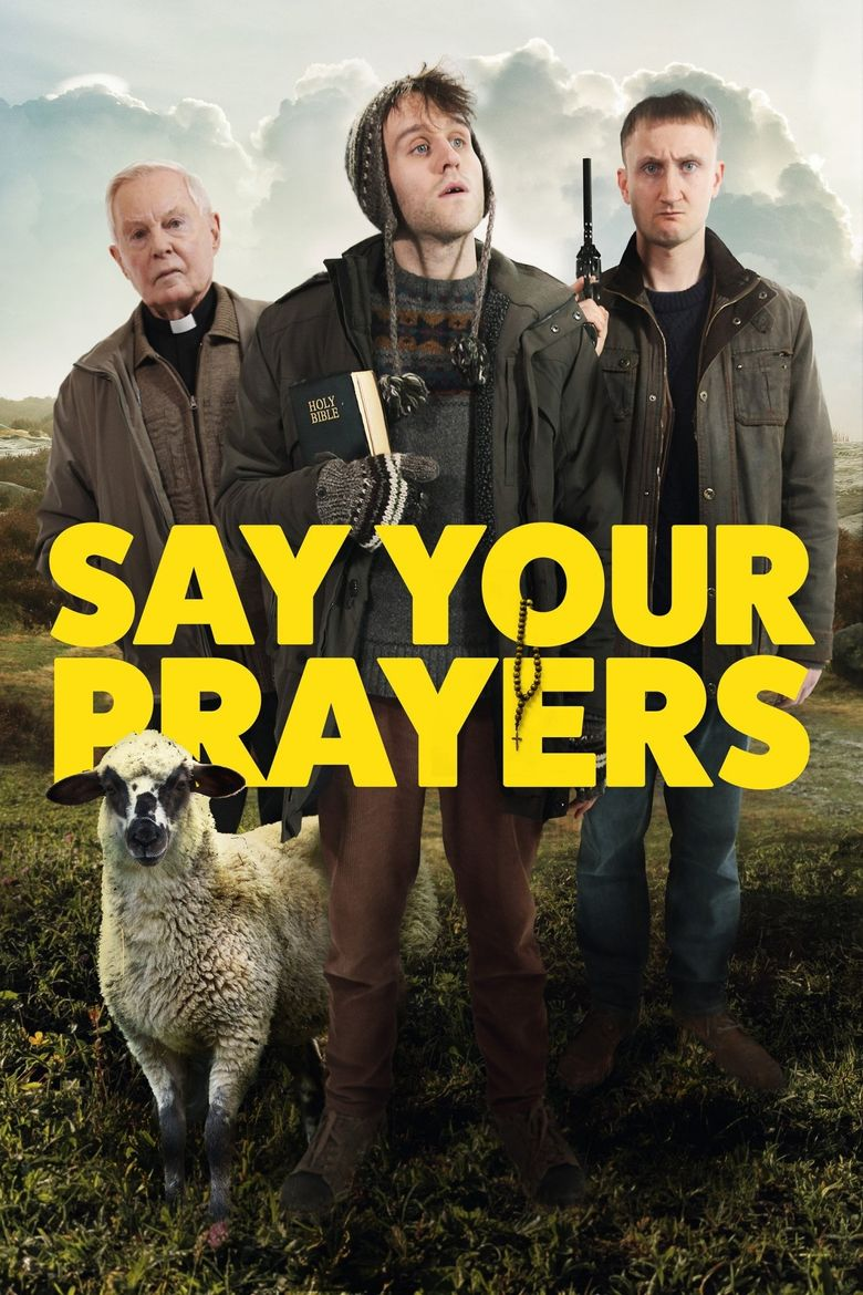 Say Your Prayers Poster