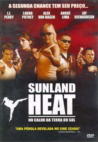 Sunland Heat Poster