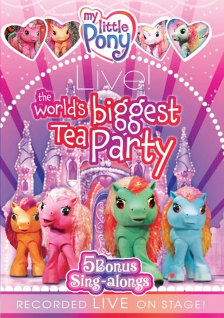My Little Pony Live! The World's Biggest Tea Party Poster